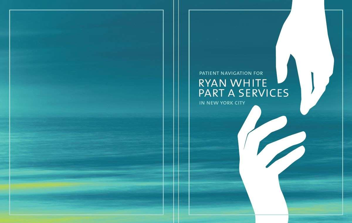 Patient Navigation for Ryan White Part A Services In New York City